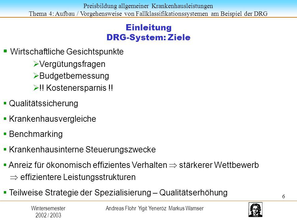 Einleitung DRG-System: Ziele