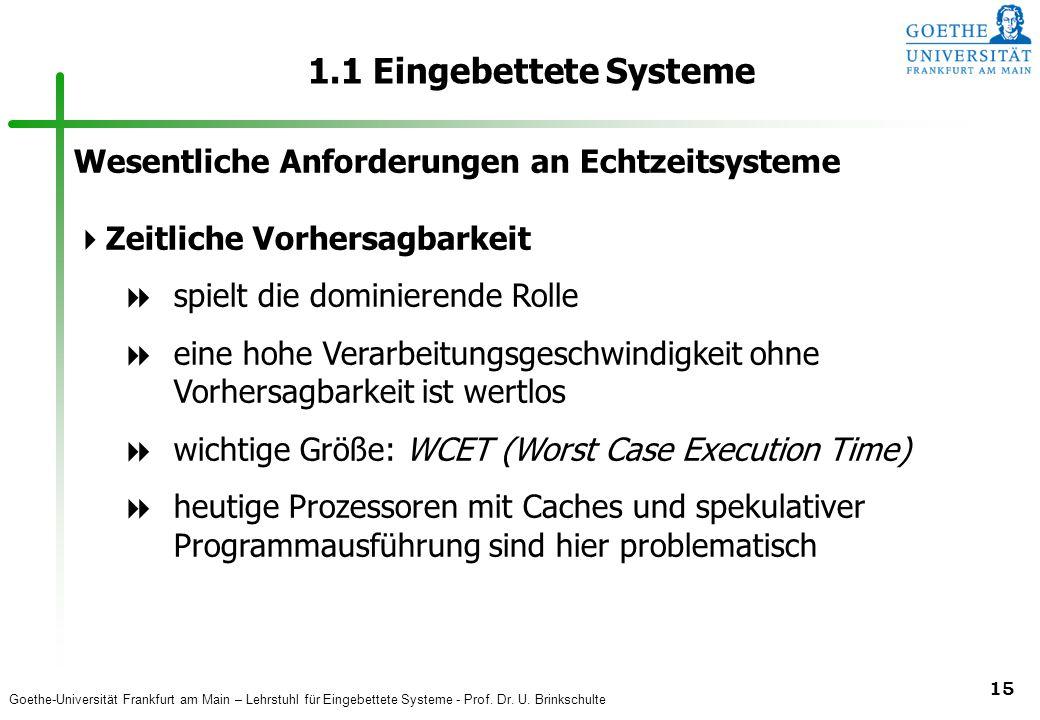 1.1 Eingebettete Systeme Wesentliche Anforderungen an Echtzeitsysteme