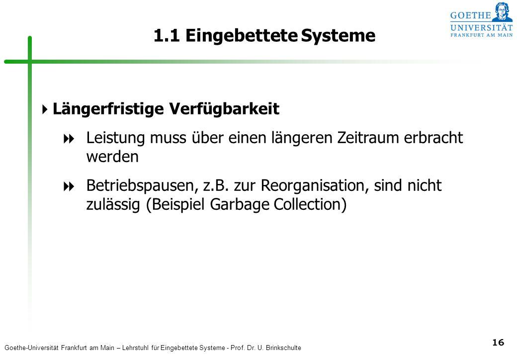 1.1 Eingebettete Systeme Längerfristige Verfügbarkeit