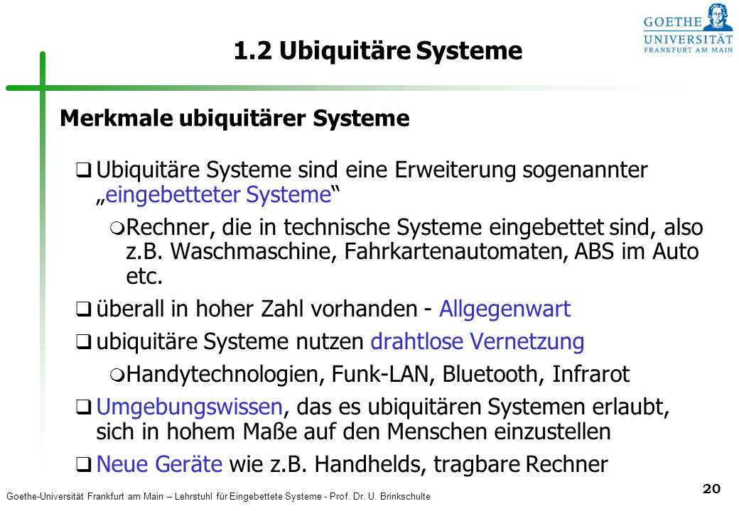 1.2 Ubiquitäre Systeme Merkmale ubiquitärer Systeme
