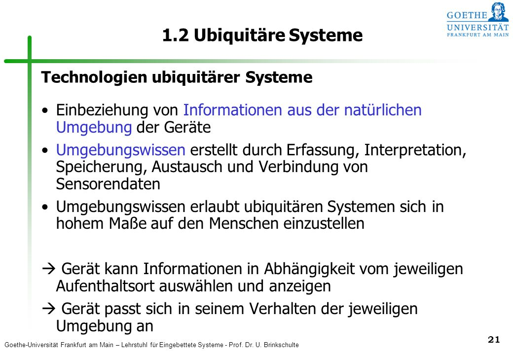 1.2 Ubiquitäre Systeme Technologien ubiquitärer Systeme