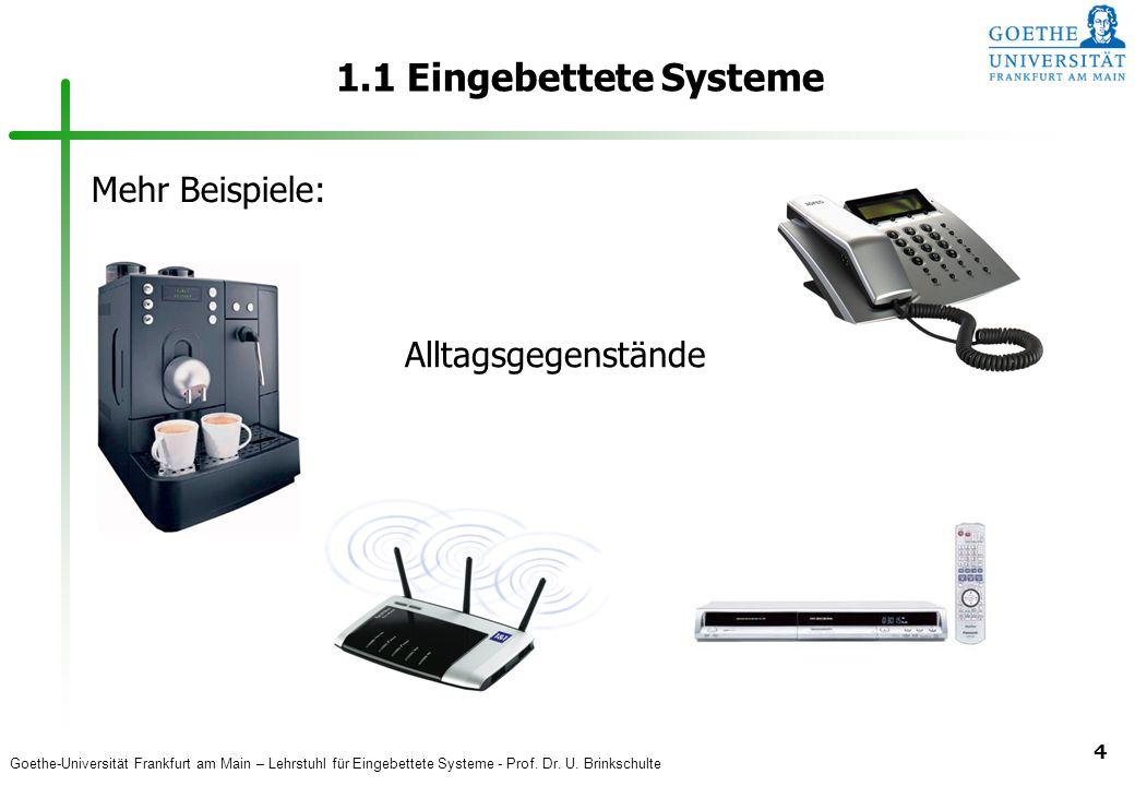 1.1 Eingebettete Systeme Mehr Beispiele: Alltagsgegenstände