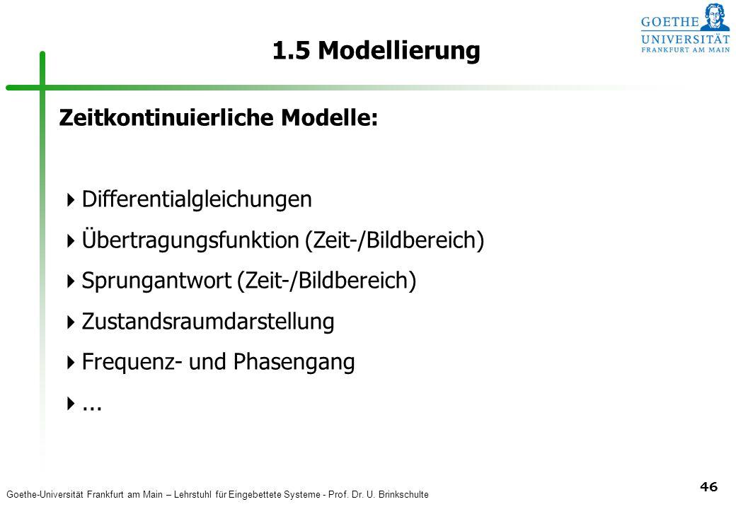 1.5 Modellierung Zeitkontinuierliche Modelle: Differentialgleichungen