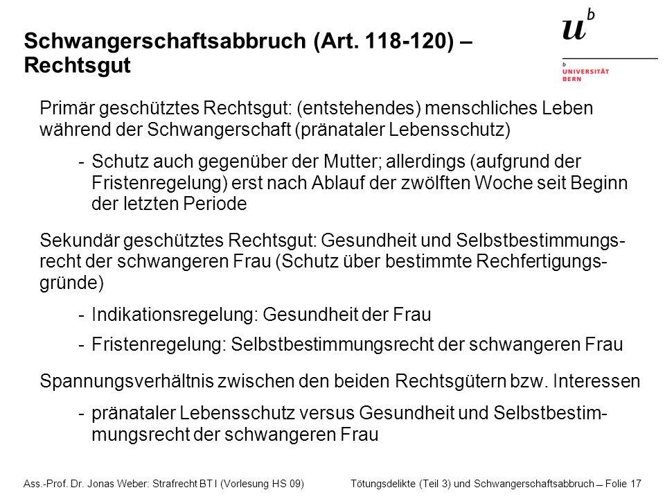 Schwangerschaftsabbruch (Art. 118-120) – Rechtsgut