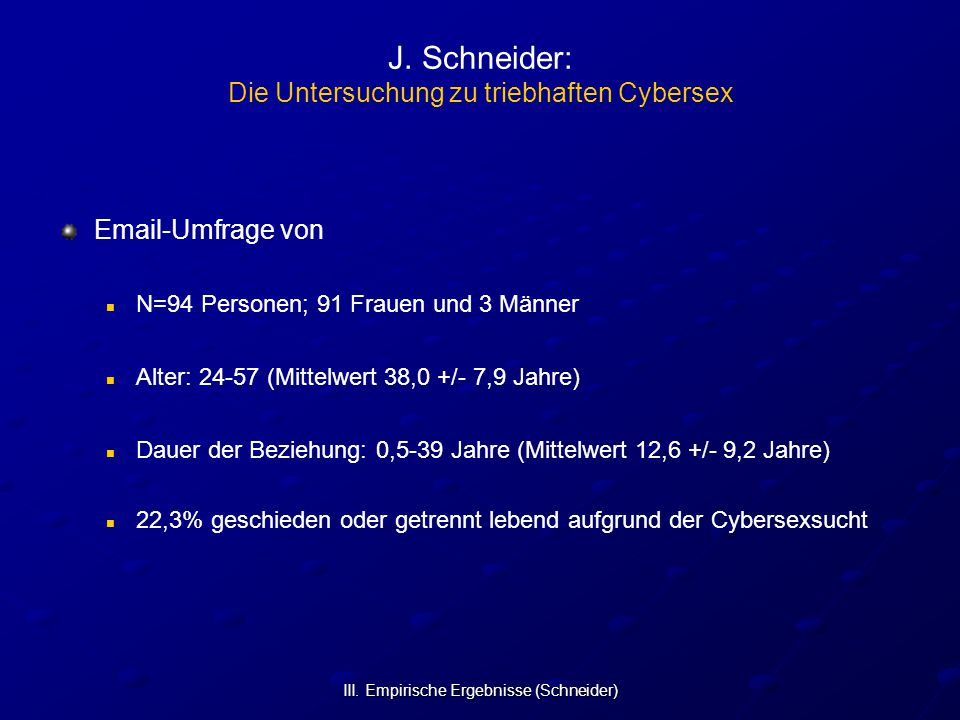 J. Schneider: Die Untersuchung zu triebhaften Cybersex