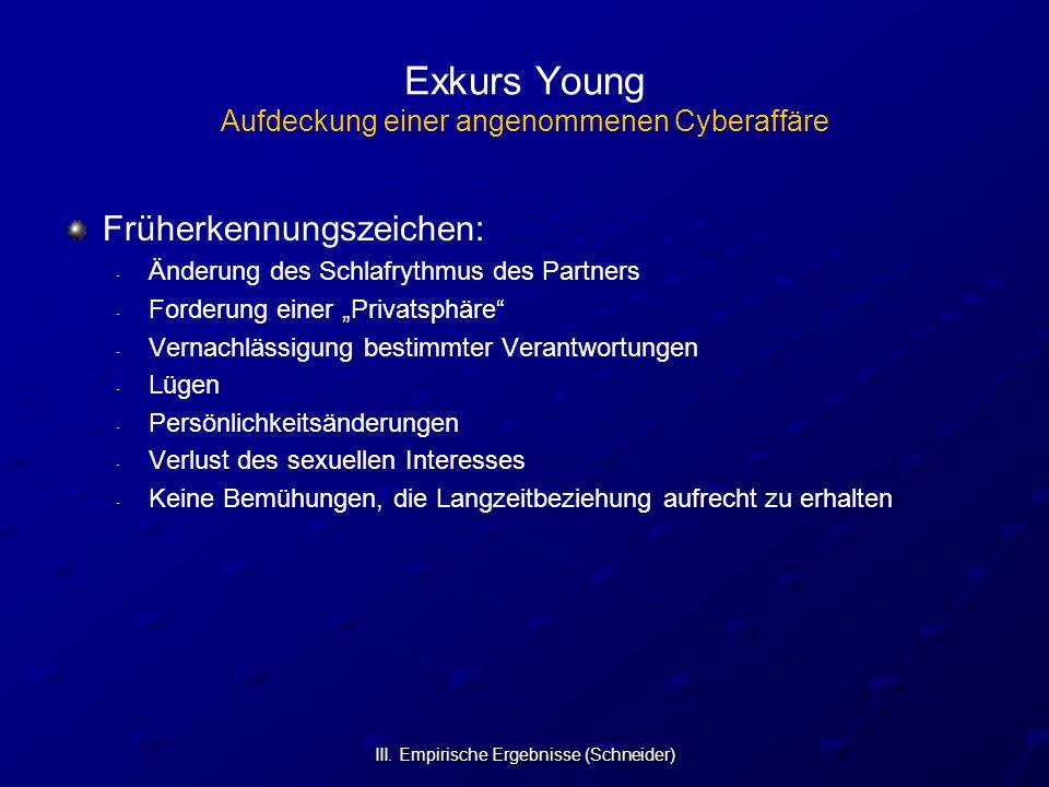 Exkurs Young Aufdeckung einer angenommenen Cyberaffäre