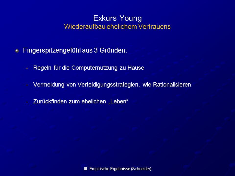 Exkurs Young Wiederaufbau ehelichem Vertrauens