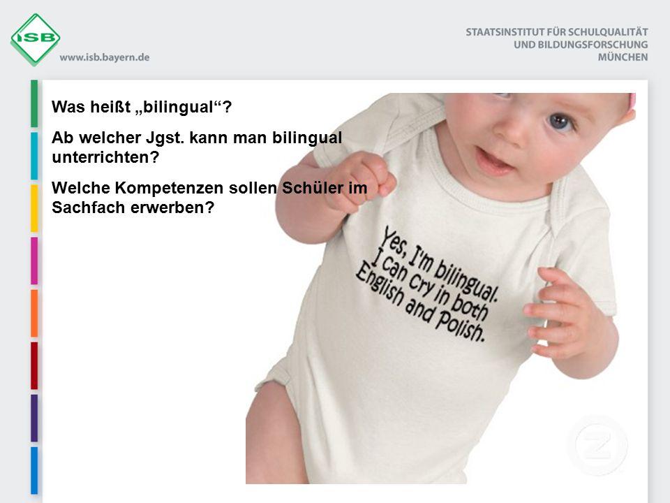 """Was heißt """"bilingual . Ab welcher Jgst. kann man bilingual unterrichten."""