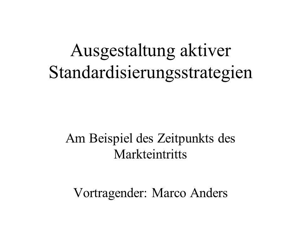 Ausgestaltung aktiver Standardisierungsstrategien