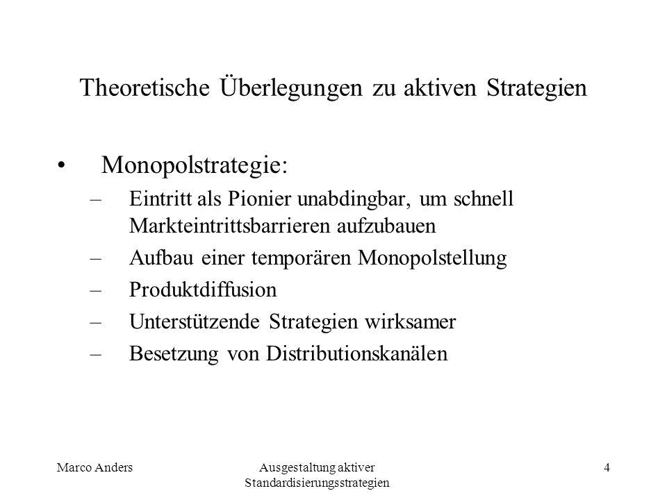 Theoretische Überlegungen zu aktiven Strategien