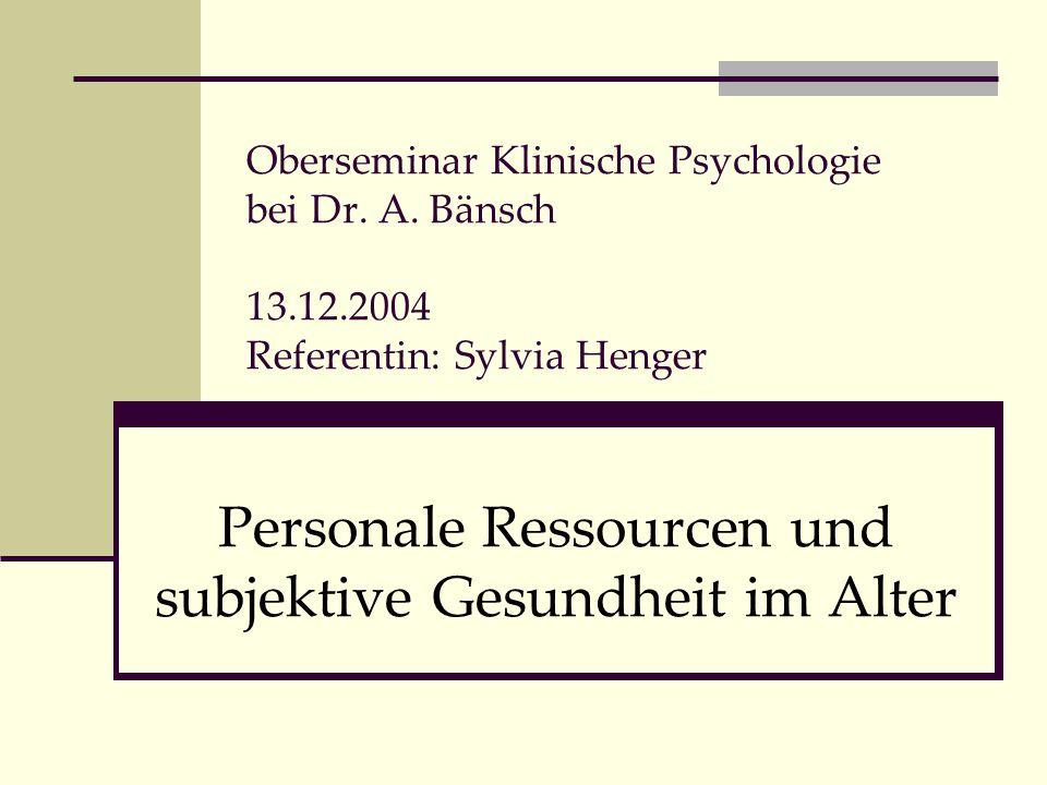 Personale Ressourcen und subjektive Gesundheit im Alter