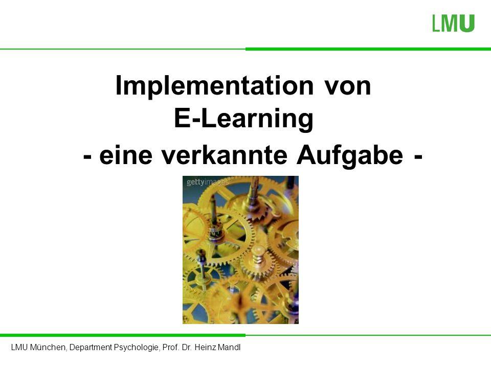 Implementation von E-Learning - eine verkannte Aufgabe -