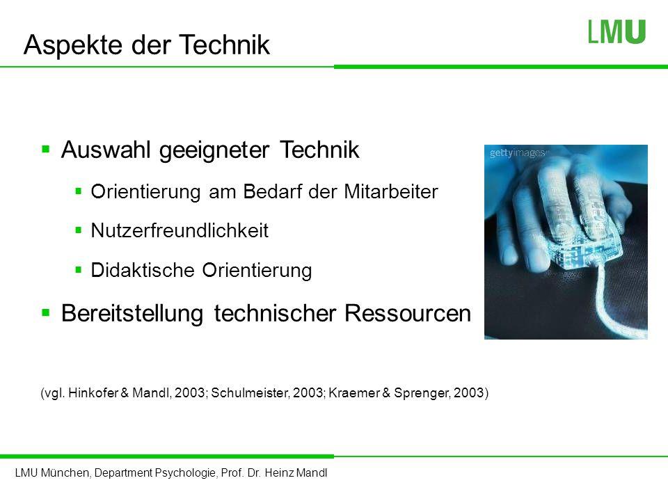 Aspekte der Technik Auswahl geeigneter Technik