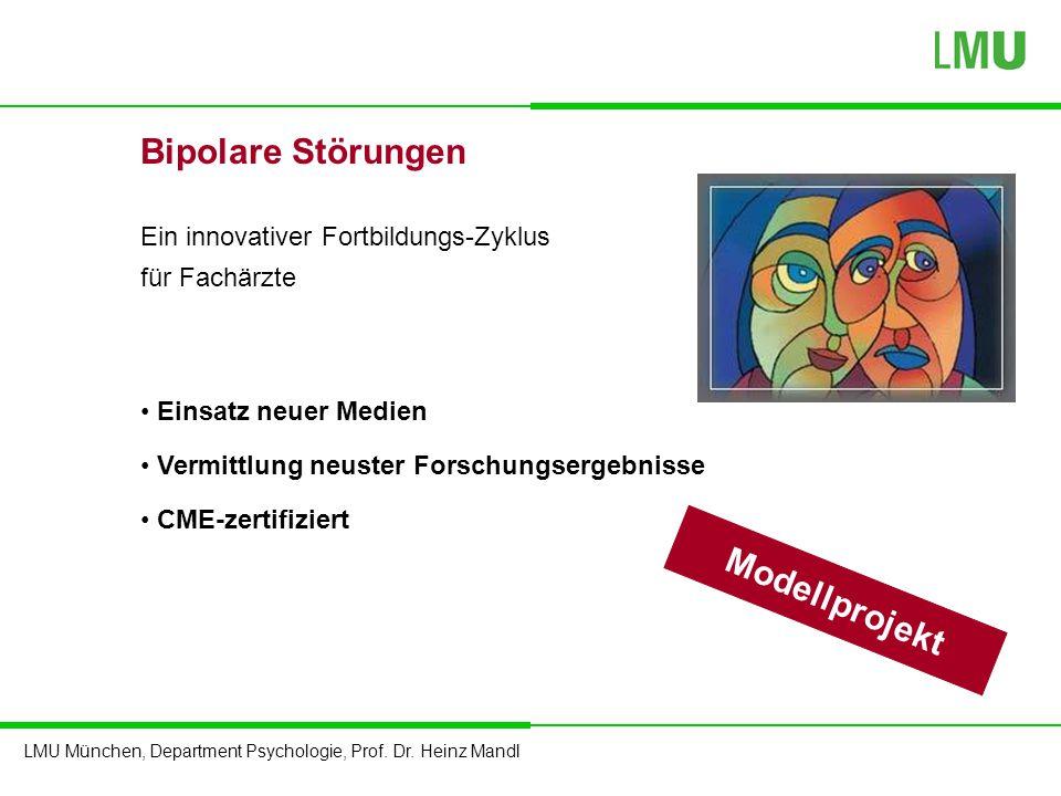 Bipolare Störungen Modellprojekt Ein innovativer Fortbildungs-Zyklus