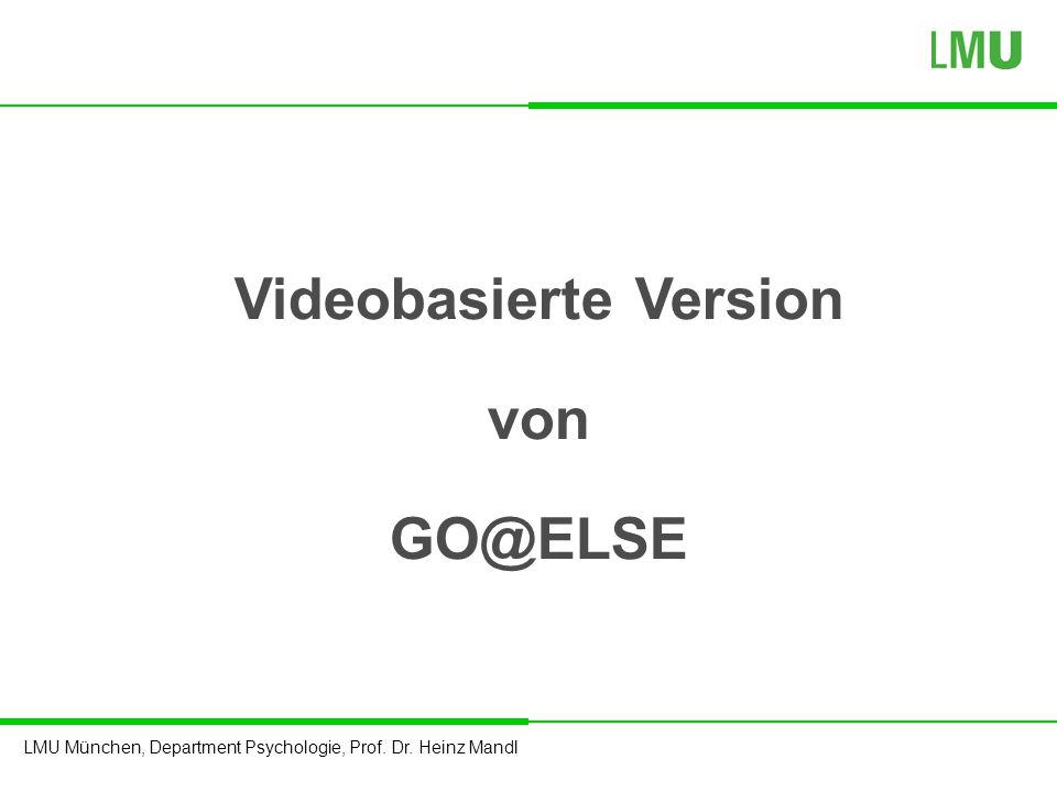 Videobasierte Version