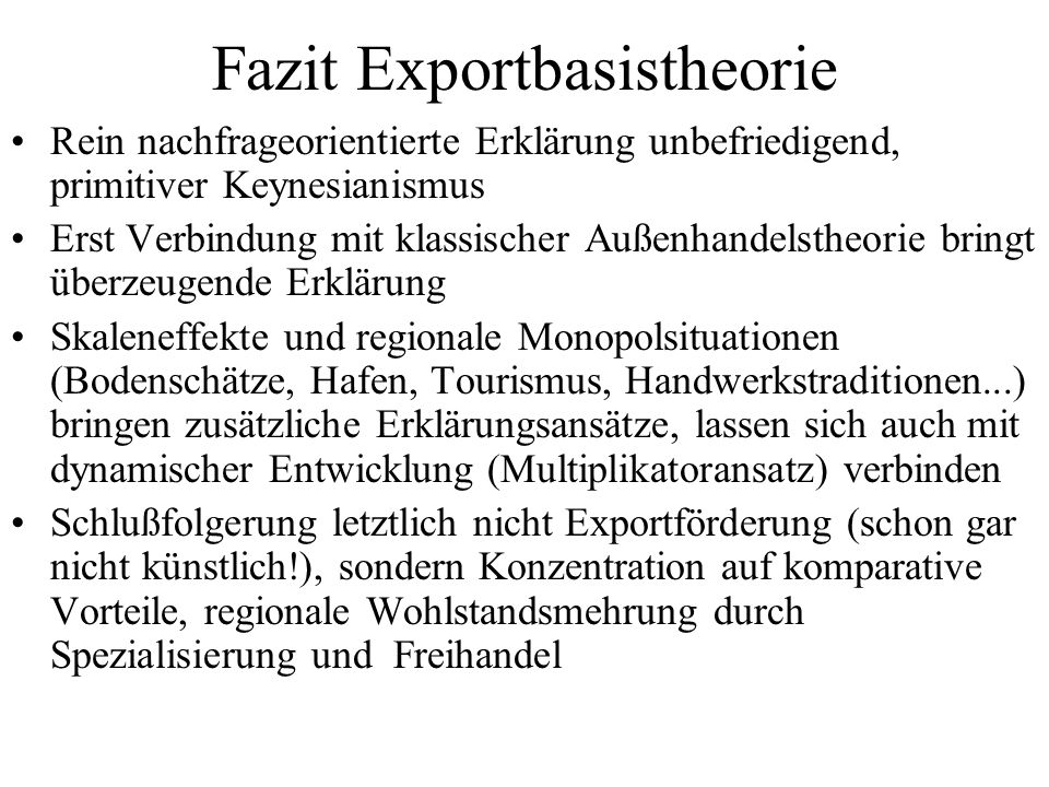 Fazit Exportbasistheorie