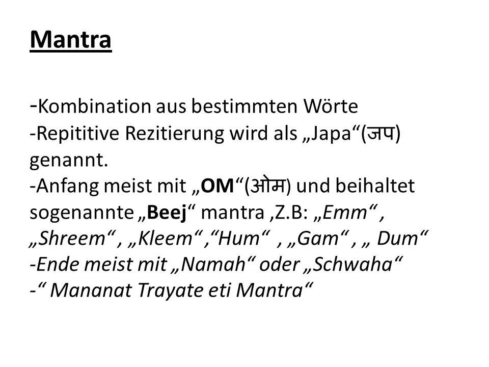 """Mantra -Kombination aus bestimmten Wörte -Repititive Rezitierung wird als """"Japa (जप) genannt."""
