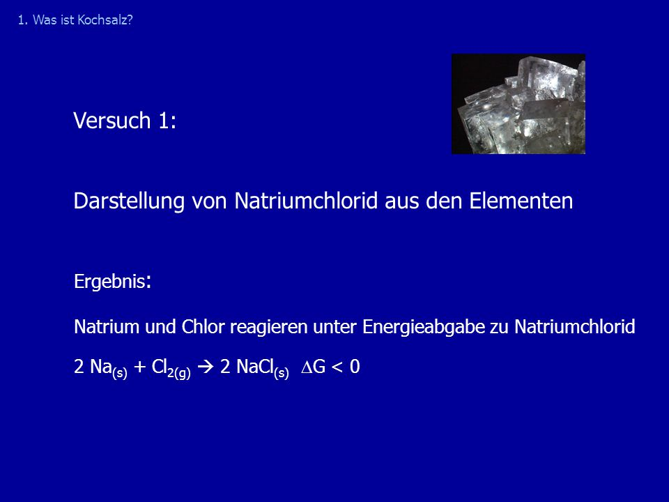 Darstellung von Natriumchlorid aus den Elementen