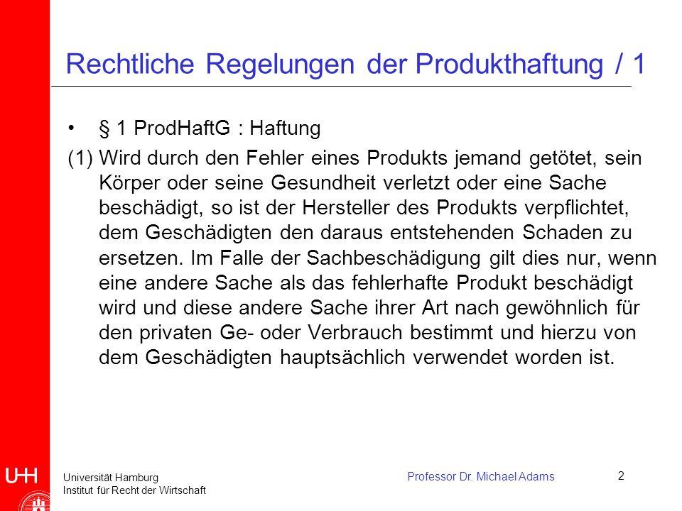 Rechtliche Regelungen der Produkthaftung / 1