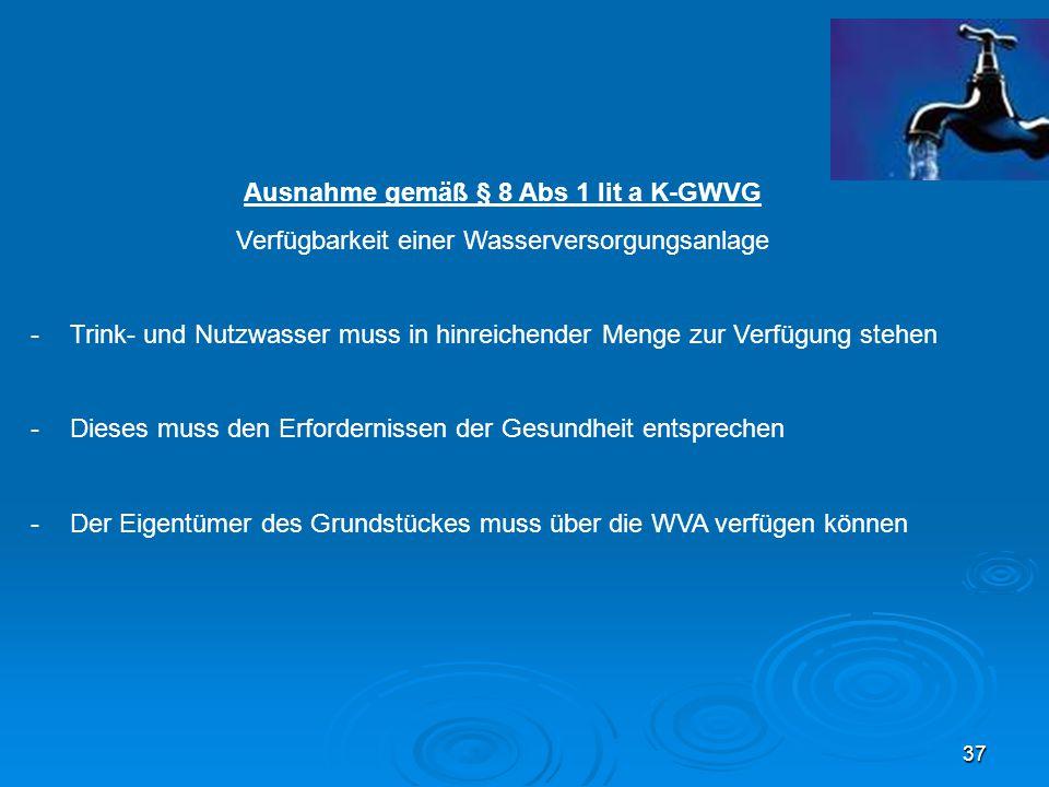 Ausnahme gemäß § 8 Abs 1 lit a K-GWVG