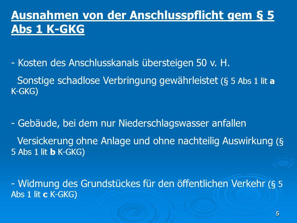 Ausnahmen von der Anschlusspflicht gem § 5 Abs 1 K-GKG
