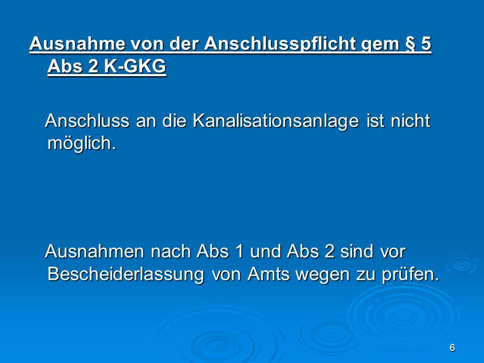 Ausnahme von der Anschlusspflicht gem § 5 Abs 2 K-GKG