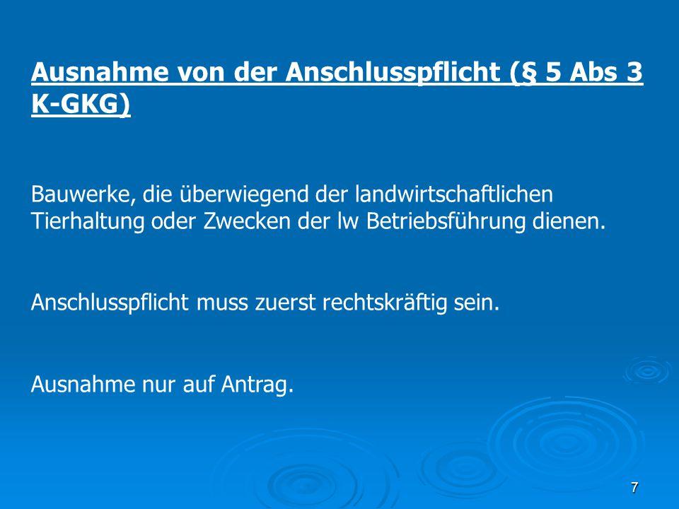 Ausnahme von der Anschlusspflicht (§ 5 Abs 3 K-GKG)