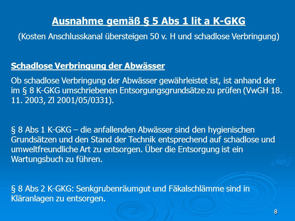 Ausnahme gemäß § 5 Abs 1 lit a K-GKG