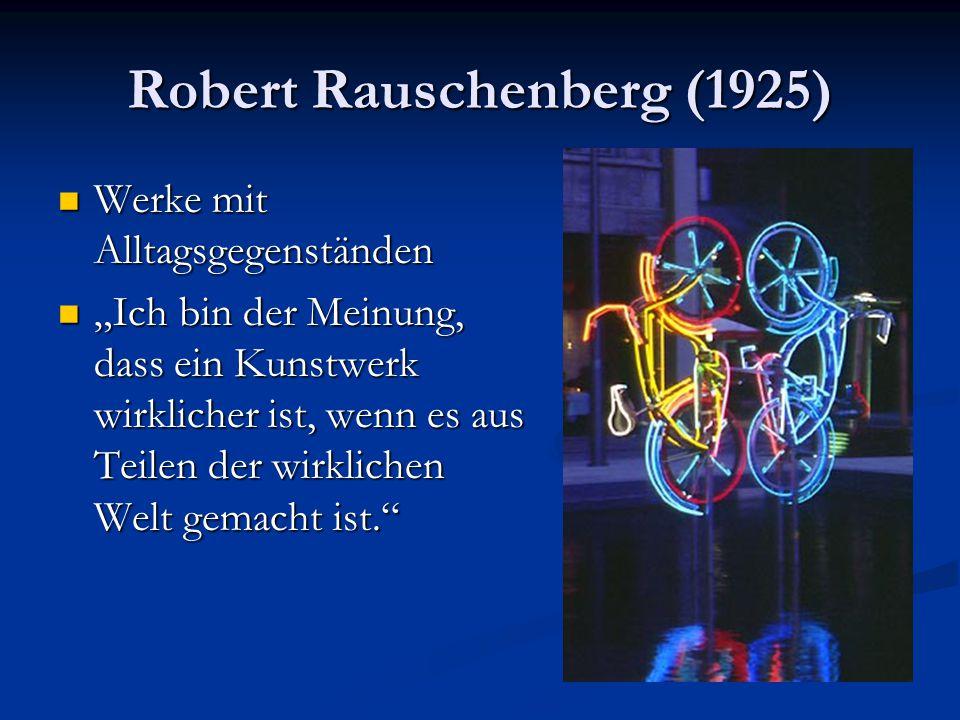 Robert Rauschenberg (1925)