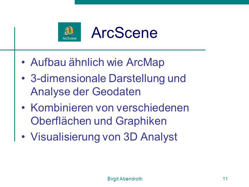 ArcScene Aufbau ähnlich wie ArcMap