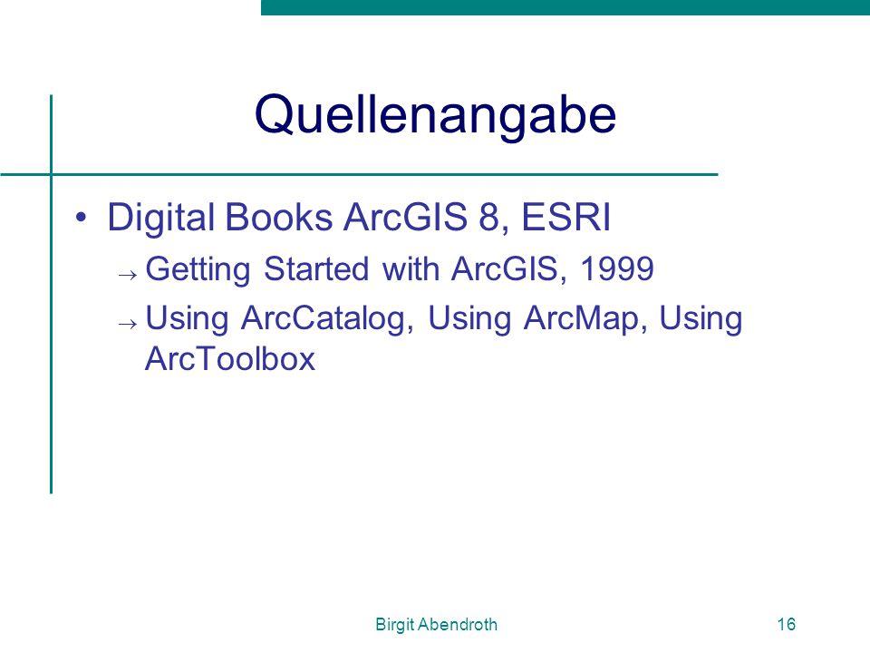 Quellenangabe Digital Books ArcGIS 8, ESRI