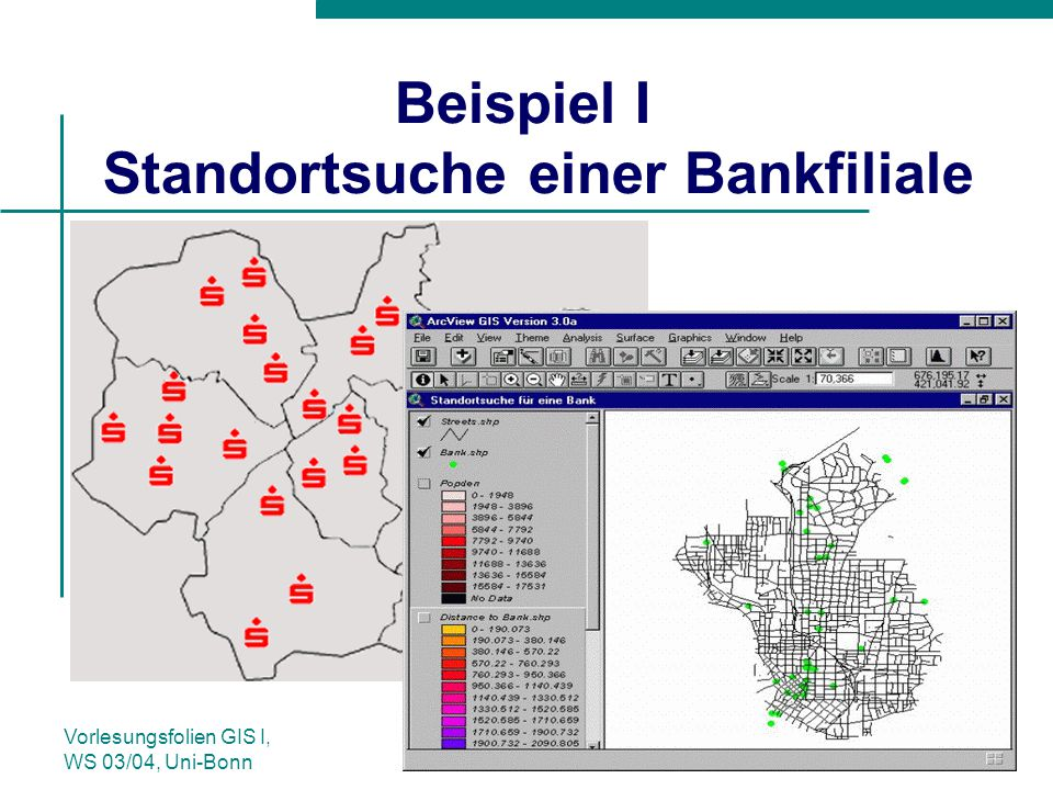 Beispiel I Standortsuche einer Bankfiliale
