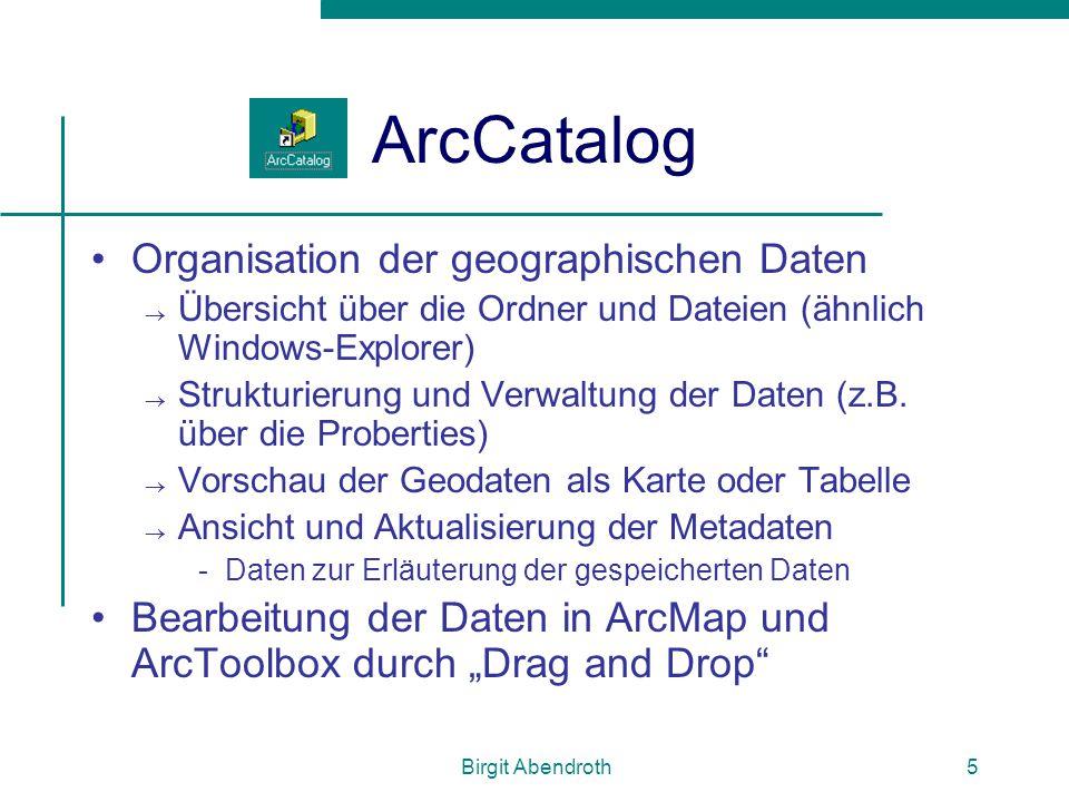 ArcCatalog Organisation der geographischen Daten