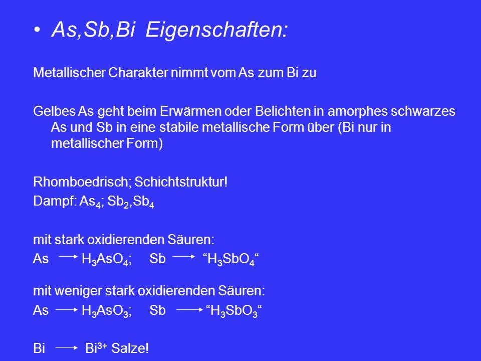 As,Sb,Bi Eigenschaften: