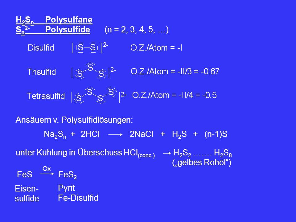 Ansäuern v. Polysulfidlösungen: