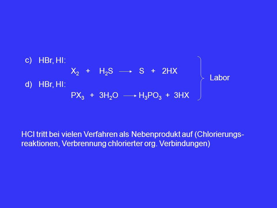 c) HBr, HI: X2. + H2S. S. + 2HX. Labor. d) HBr, HI: PX3. + 3H2O. H3PO3. + 3HX.