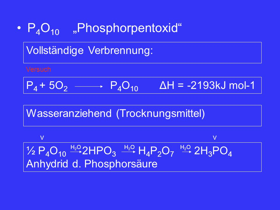 "P4O10 ""Phosphorpentoxid"