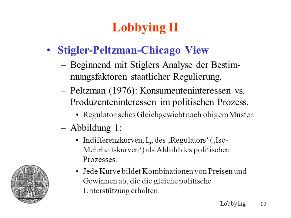 Lobbying II Stigler-Peltzman-Chicago View