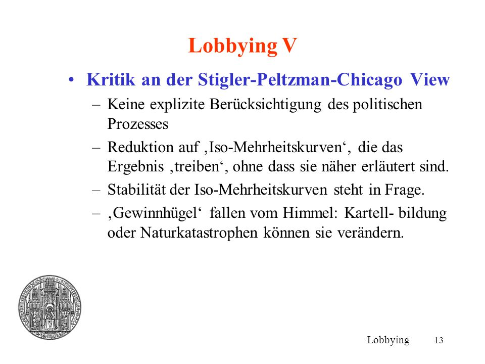 Lobbying V Kritik an der Stigler-Peltzman-Chicago View