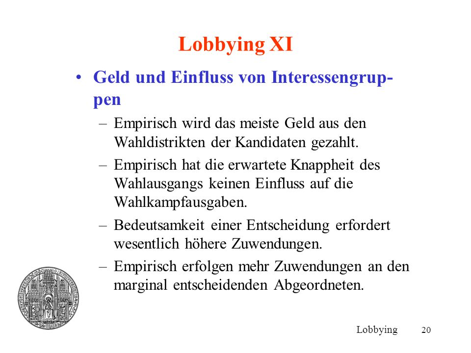 Lobbying XI Geld und Einfluss von Interessengrup-pen