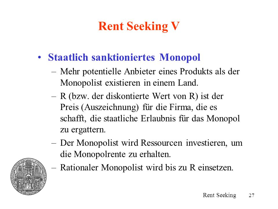 Rent Seeking V Staatlich sanktioniertes Monopol