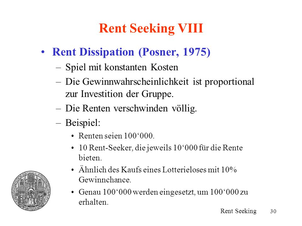 Rent Seeking VIII Rent Dissipation (Posner, 1975)