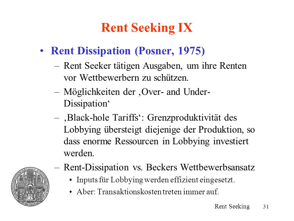 Rent Seeking IX Rent Dissipation (Posner, 1975)