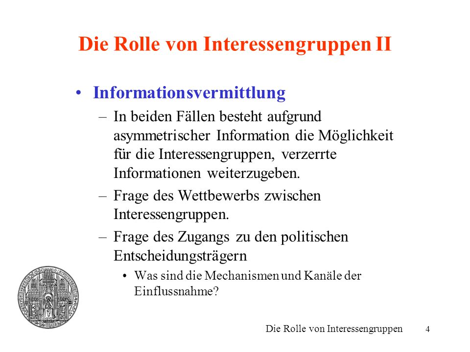 Die Rolle von Interessengruppen II