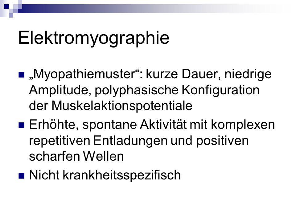 "Elektromyographie ""Myopathiemuster : kurze Dauer, niedrige Amplitude, polyphasische Konfiguration der Muskelaktionspotentiale."