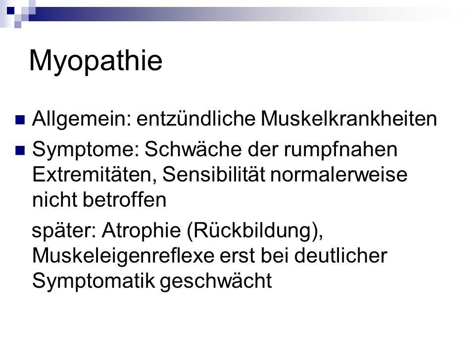 Myopathie Allgemein: entzündliche Muskelkrankheiten