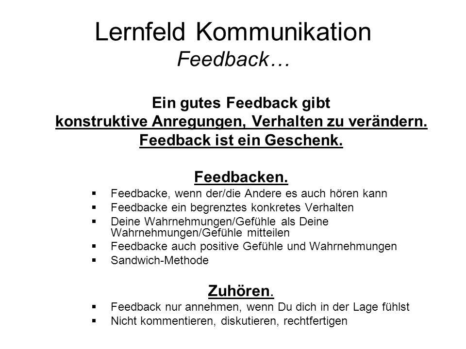 Lernfeld Kommunikation Feedback…