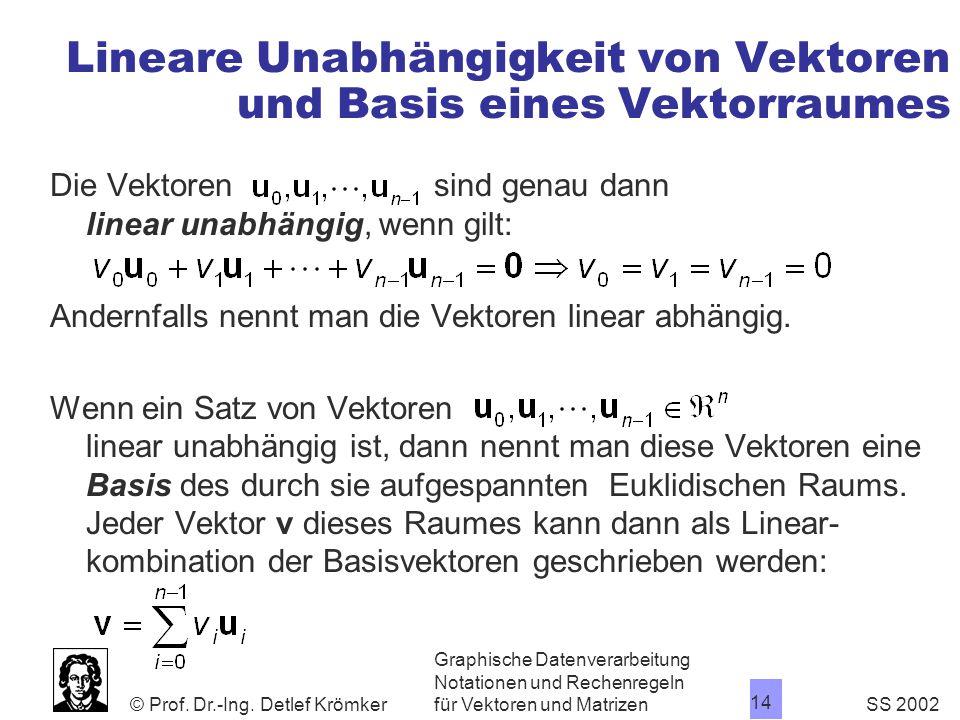 Lineare Unabhängigkeit von Vektoren und Basis eines Vektorraumes