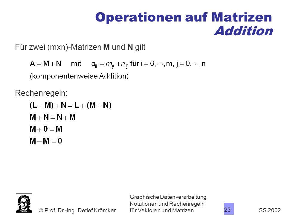 Operationen auf Matrizen Addition