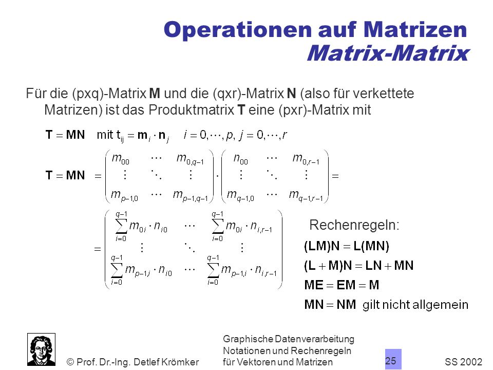 Operationen auf Matrizen Matrix-Matrix